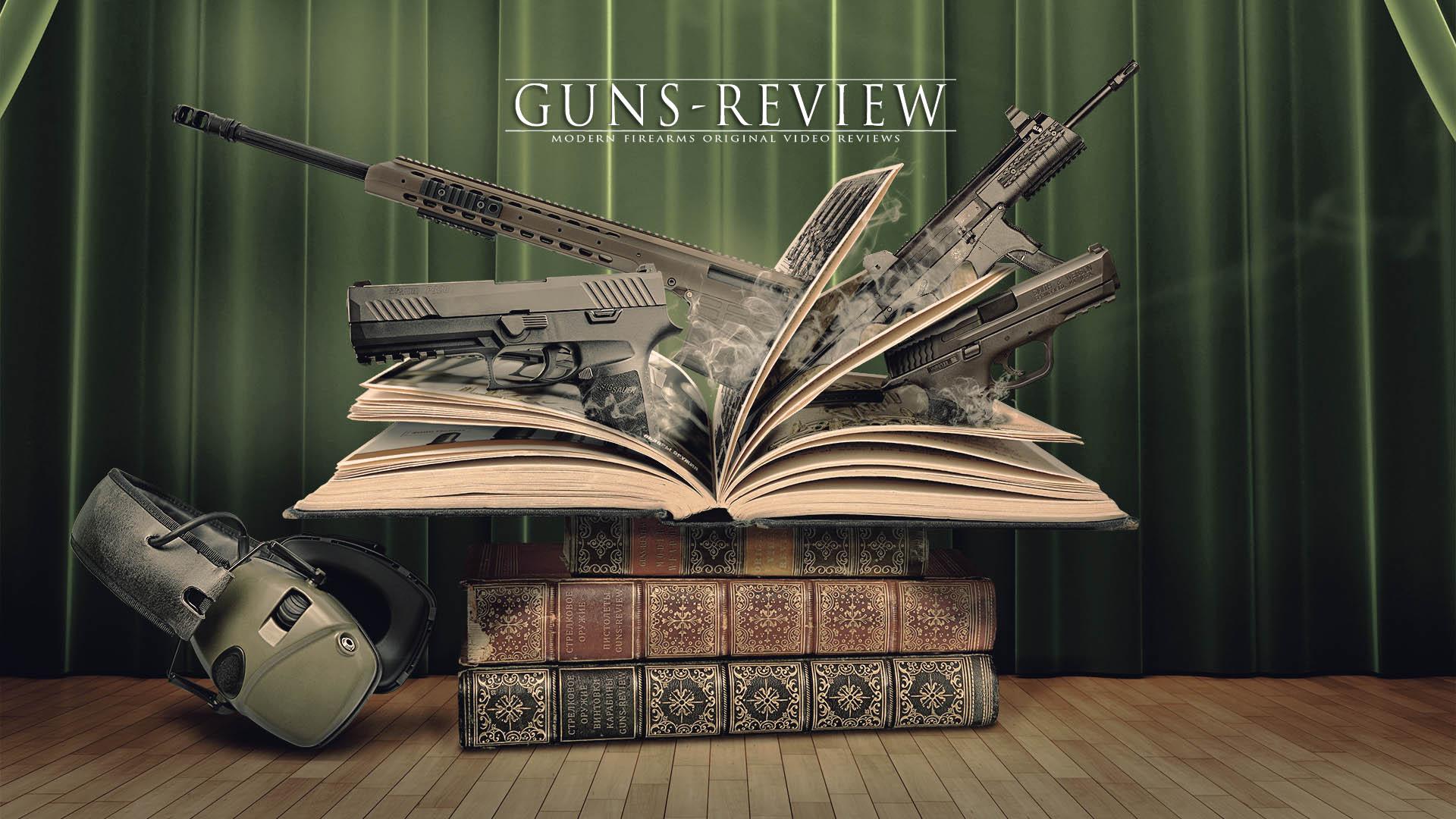 Guns-Review Обзоры Оружия и Стрелковой Амуниции